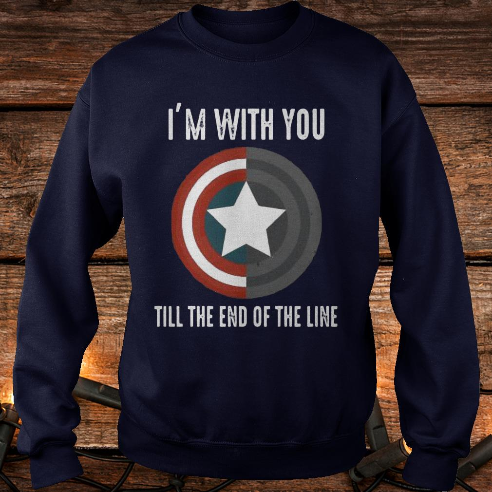 I'm with you till the end of the line Shirt Sweatshirt Unisex