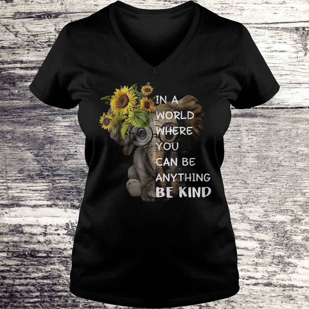 In A World Where You Can Be Anything Be Kind Sunflower Elephant Black Shirt Ladies V-Neck