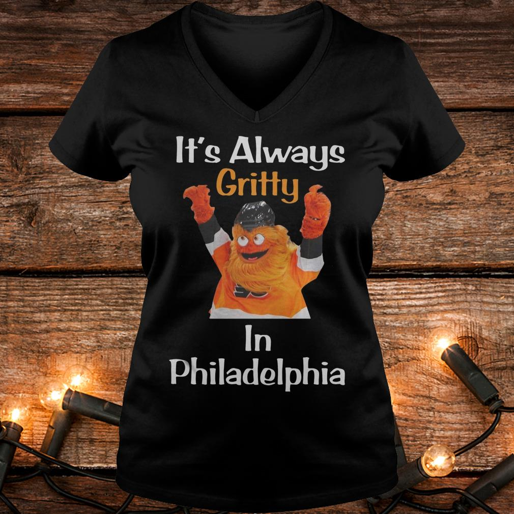 It's always Gritty in Philadelphia Shirt Ladies V-Neck