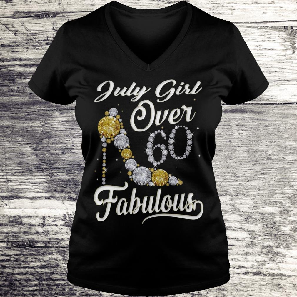 July Girl Over 60 And Fabulous Sweatshirt Ladies V-Neck