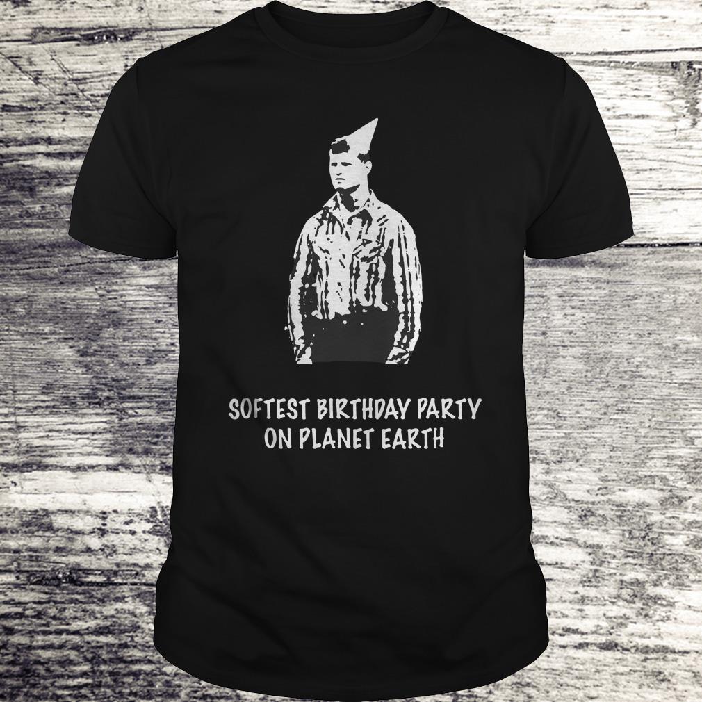 Letterkenny Softest Birthday Party On Planet Earth Shirt Classic Guys Unisex Tee.jpg