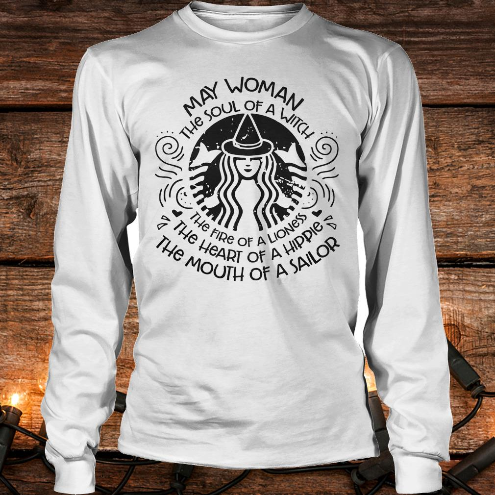 May Woman The soul of a Witch Shirt Longsleeve Tee Unisex
