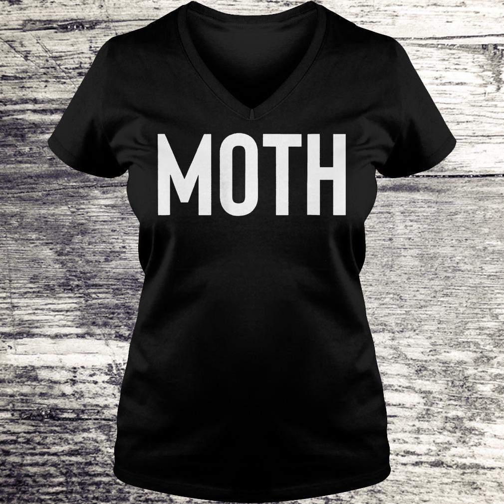 Moth funny halloween costume sarcastic meme couple Shirt Ladies V-Neck