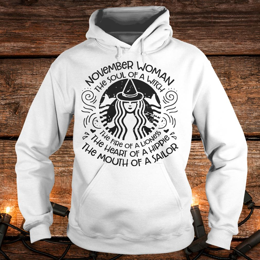November Woman The soul of a Witch Shirt Hoodie