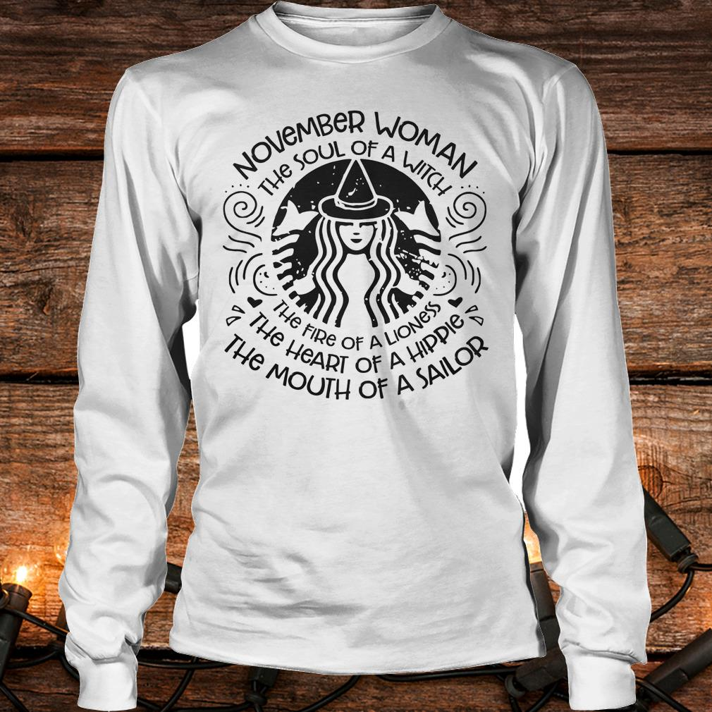 November Woman The soul of a Witch Shirt Longsleeve Tee Unisex