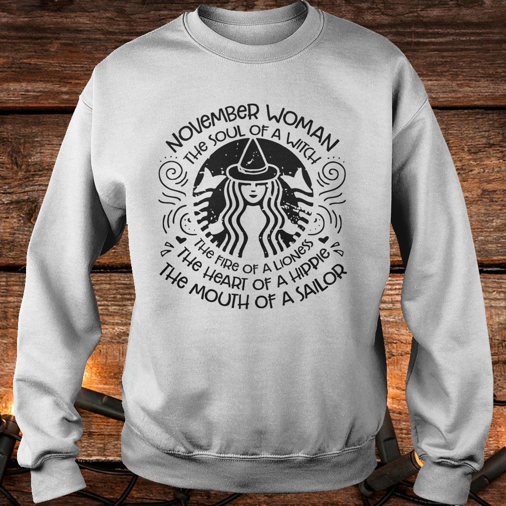 November Woman The soul of a Witch Shirt Sweatshirt Unisex
