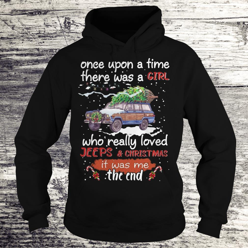 Once Upon A Time There Was A Girl Who Really Loved Jeeps Christmas Sweatshirt Hoodie