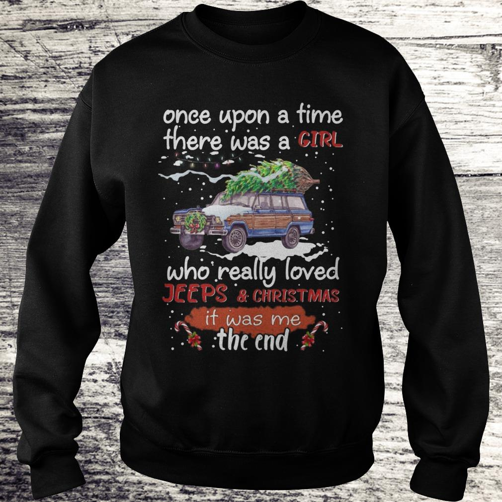 Once Upon A Time There Was A Girl Who Really Loved Jeeps Christmas Sweatshirt Sweatshirt Unisex