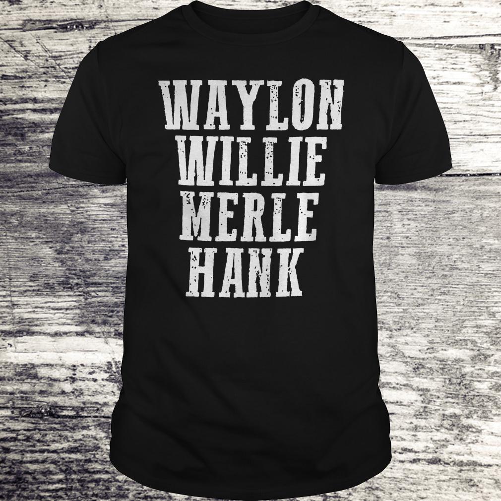 Original Waylon Willie Merle Hank Shirt
