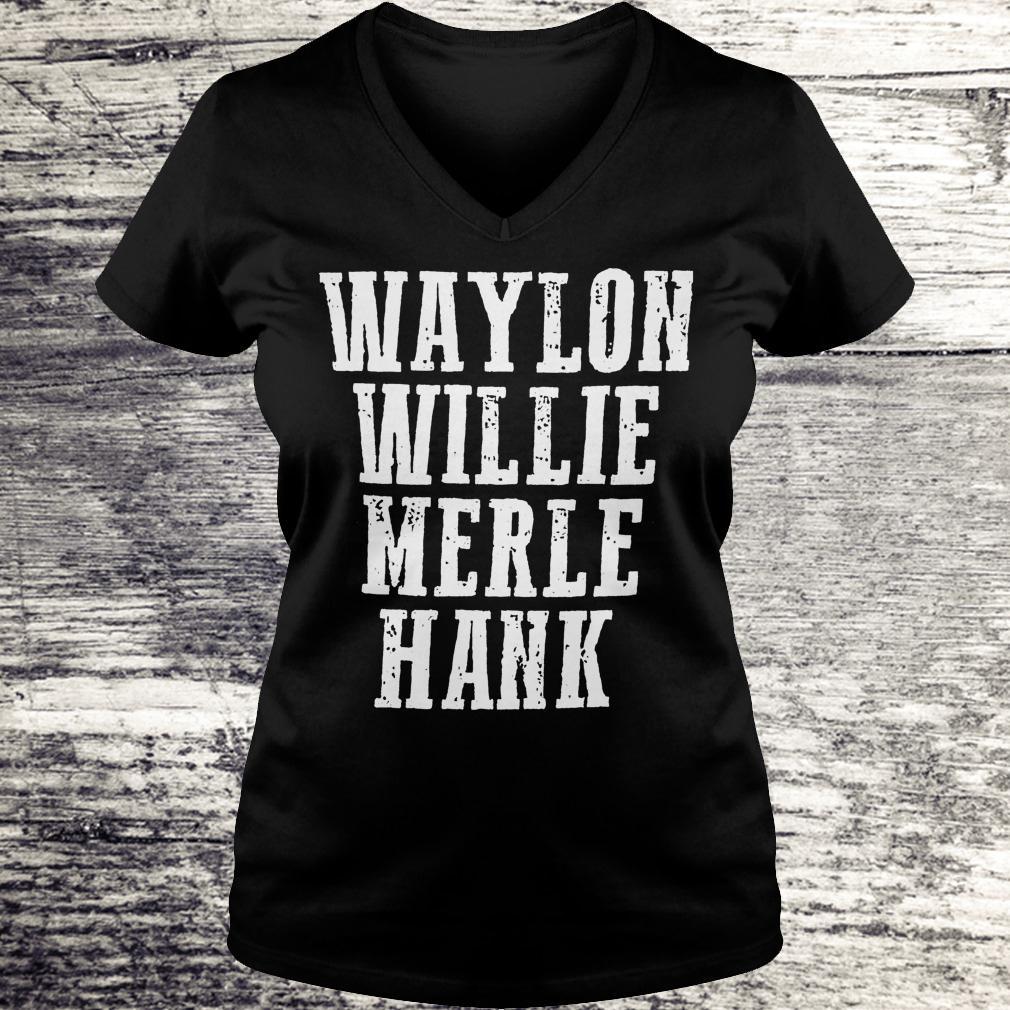 Original Waylon Willie Merle Hank Shirt Ladies V-Neck