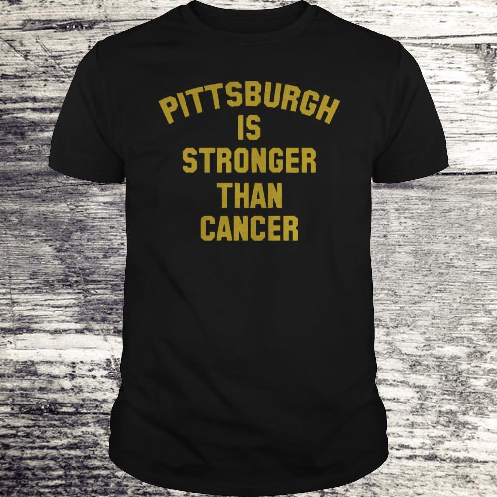 Pittsburgh Is Stronger Than Cancer Sweatshirt Classic Guys Unisex Tee.jpg