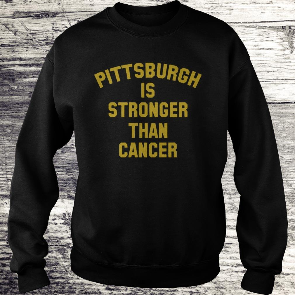 Pittsburgh Is Stronger Than Cancer Sweatshirt Sweatshirt Unisex