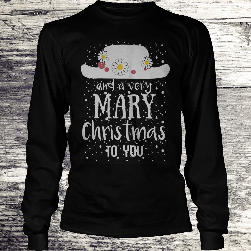Poppins Hat And A Very Mary Christmas To You Sweatshirt Longsleeve Tee Unisex