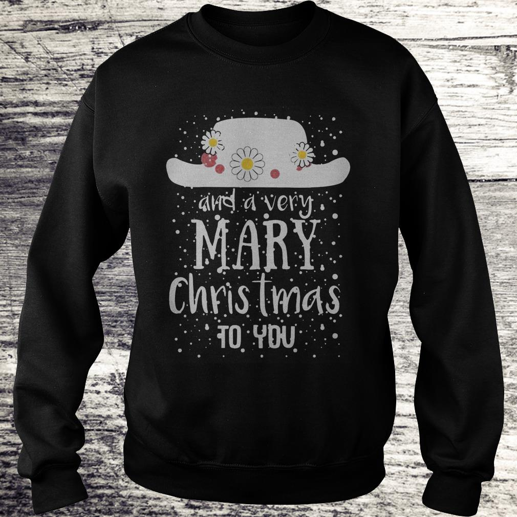 Poppins Hat And A Very Mary Christmas To You Sweatshirt Sweatshirt Unisex