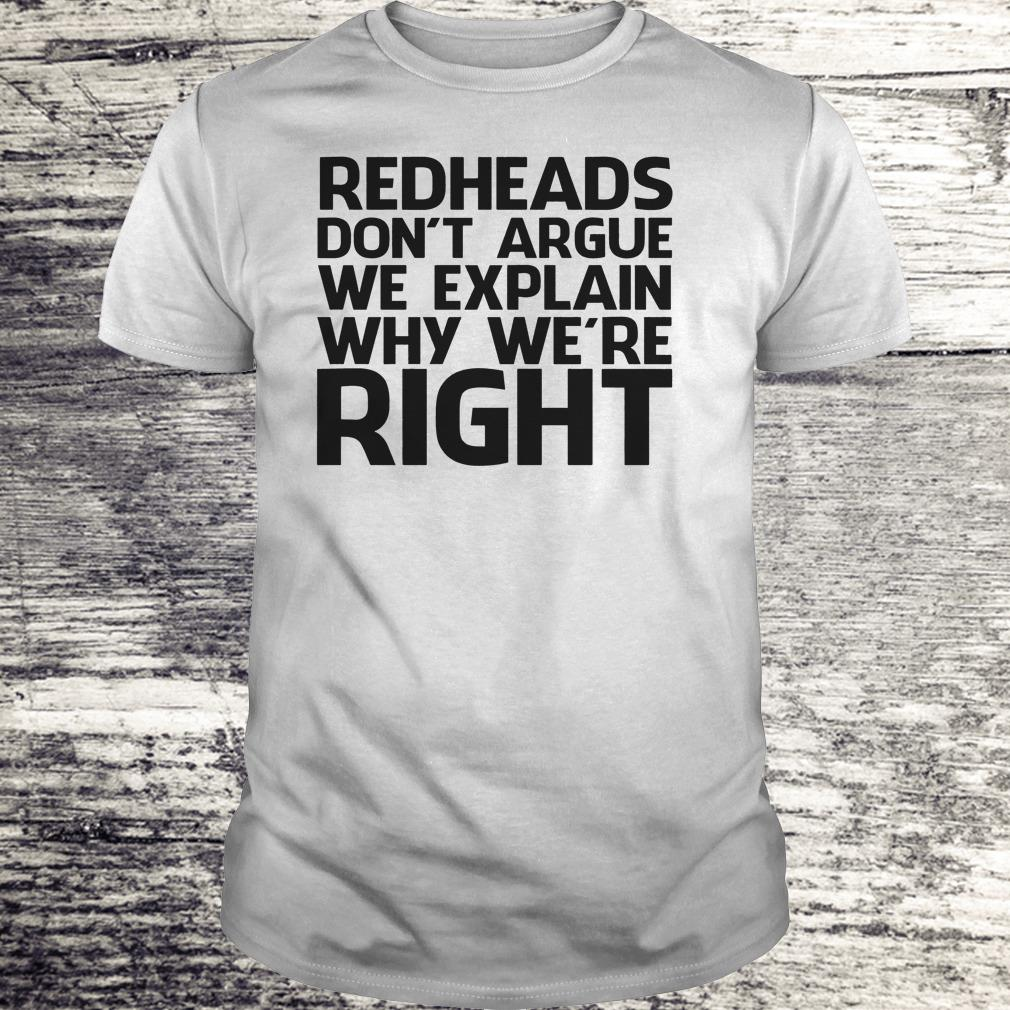 Redheads Don T Argue We Explain Why We Re Right Shirt Classic Guys Unisex Tee.jpg