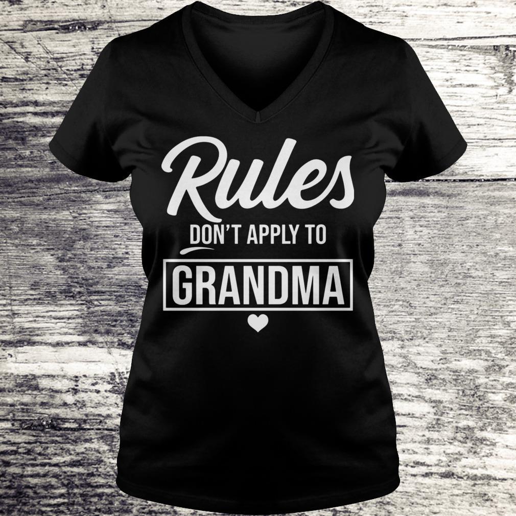 Rule don't apply to grandma Shirt Ladies V-Neck