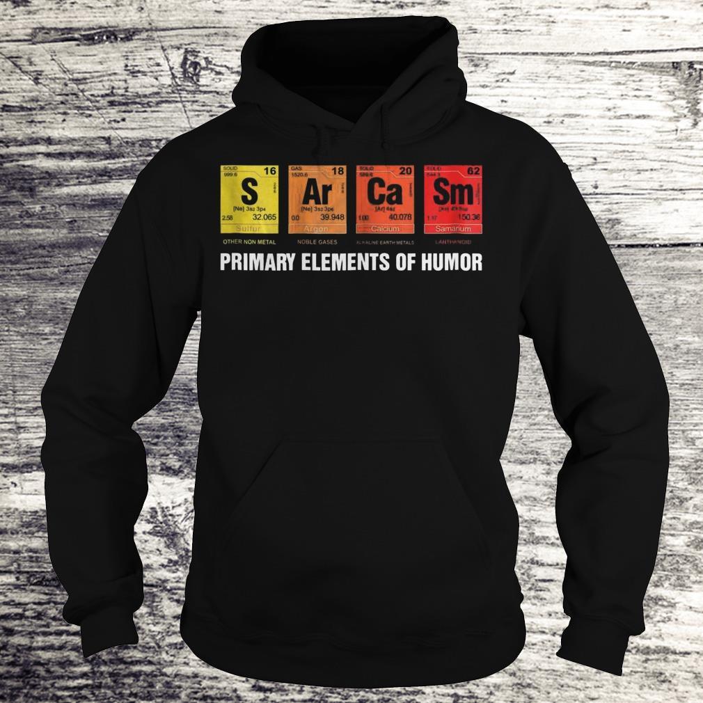 S Ar Ca Sm Primary Elements Of Humor Sweatshirt Hoodie