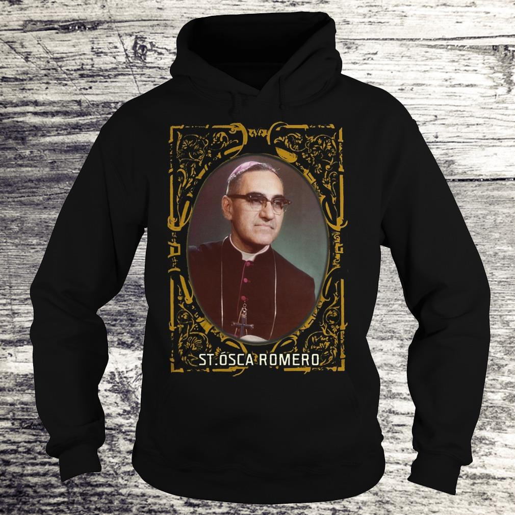 Saint Oscar Romero Shirt El Salvador Catholic Saints Shirt Hoodie