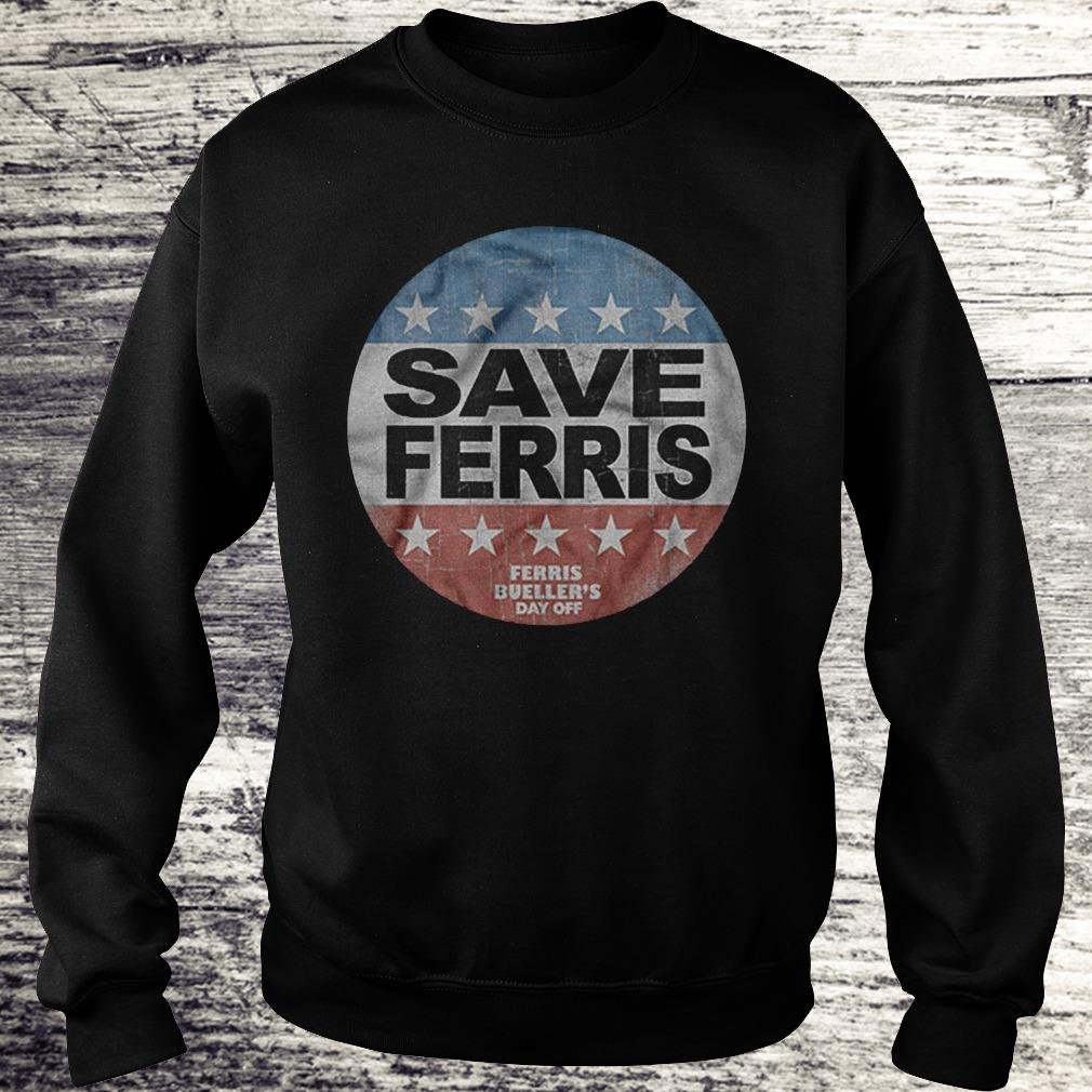 Save Ferris Ferris Bueller's Day Off Logo Version Shirt Sweatshirt Unisex