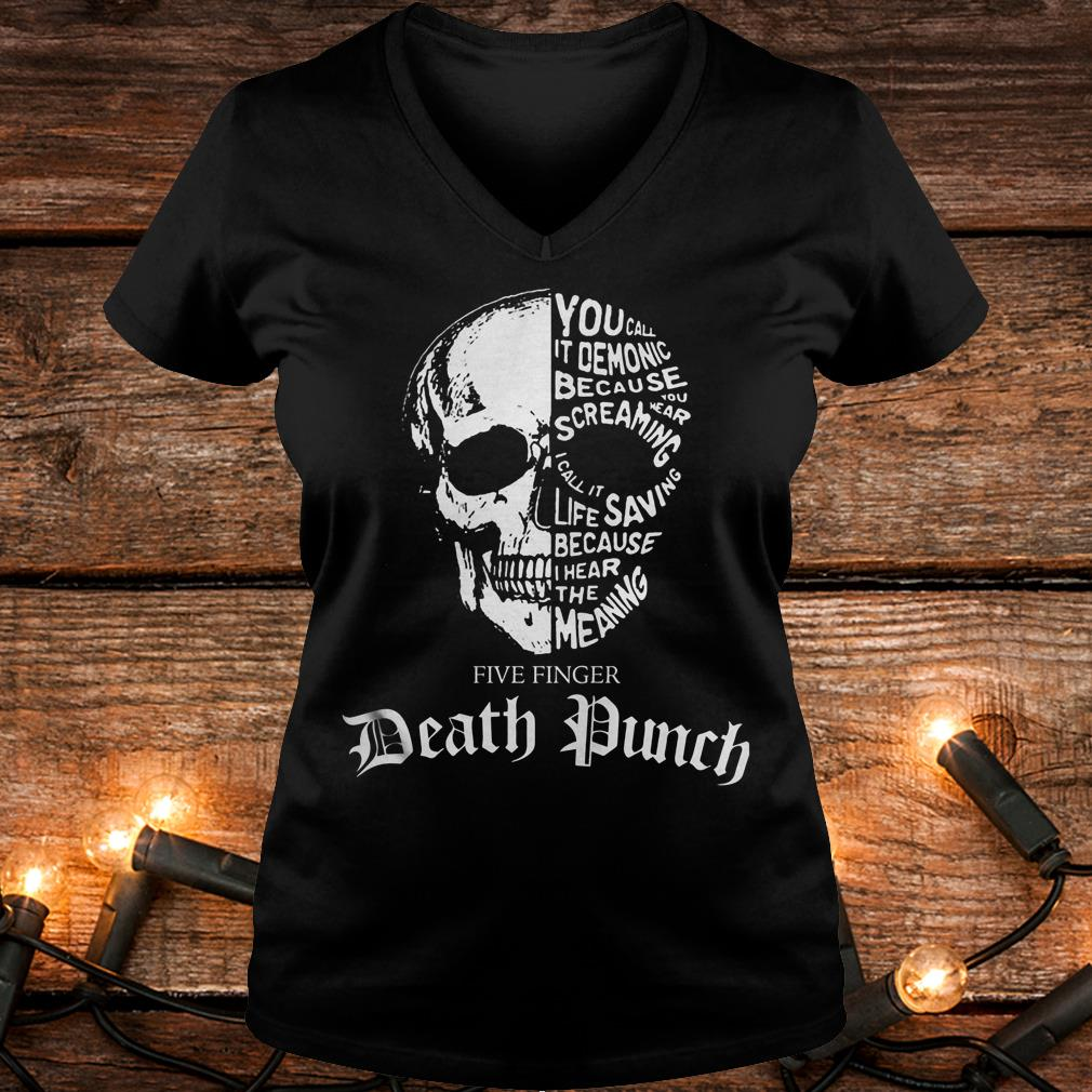 Skull Death Dunch you call it demonic because you wear screaming Shirt Ladies V-Neck