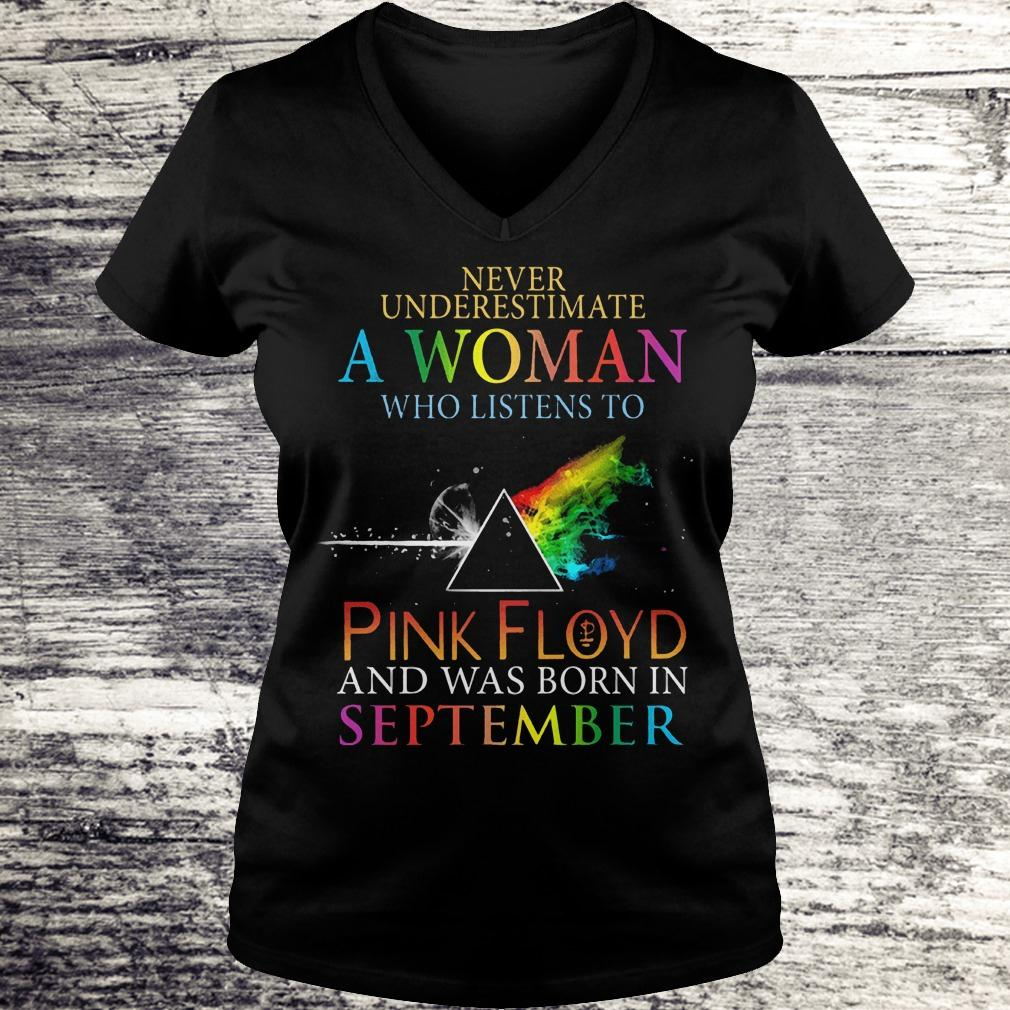 The Best Never underestimate a woman who listens to pink Floyd september Shirt Ladies V-Neck