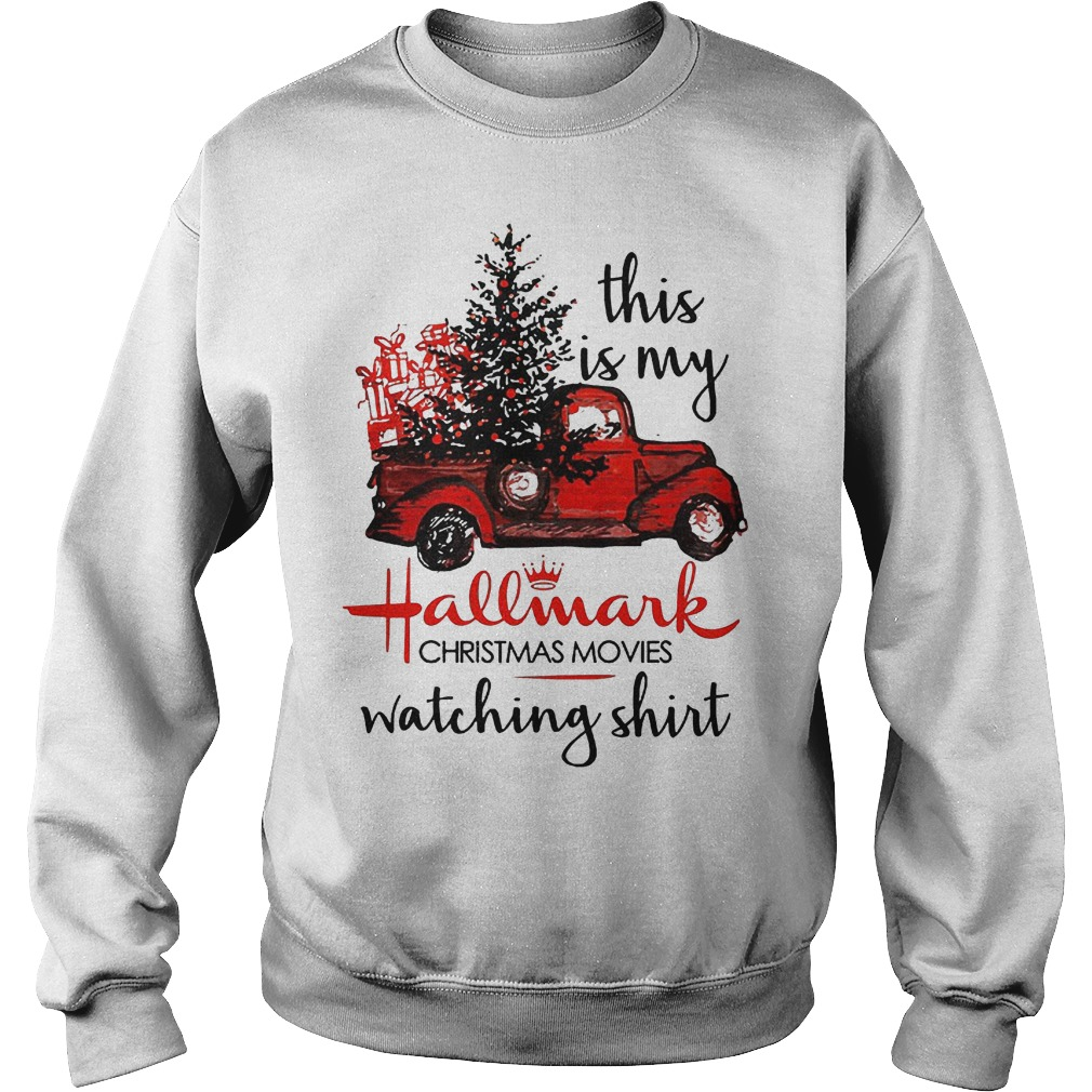 This is my Hallmark Christmas movies watching shirt Shirt Sweatshirt Unisex