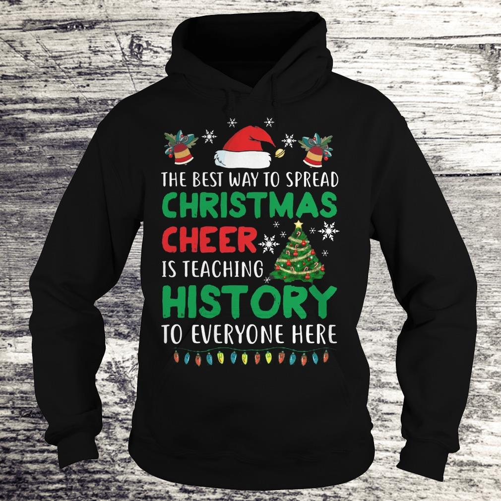 the best way to spread christmas cheer Shirt Hoodie