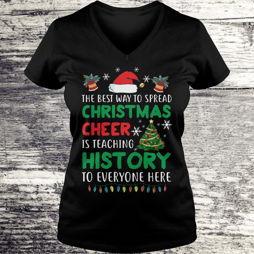 the best way to spread christmas cheer Shirt Ladies V-Neck