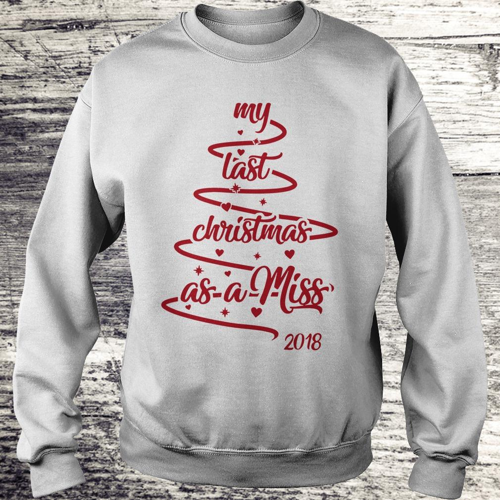 Best price My last christmas as a miss christmas tree shirt