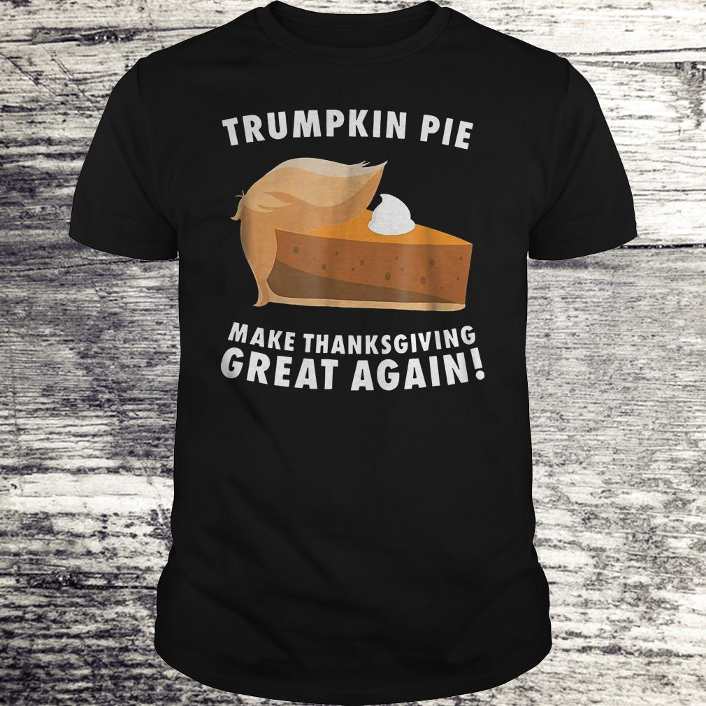 Best price Trumpkin pie make thanksgiving great again shirt Classic Guys / Unisex Tee