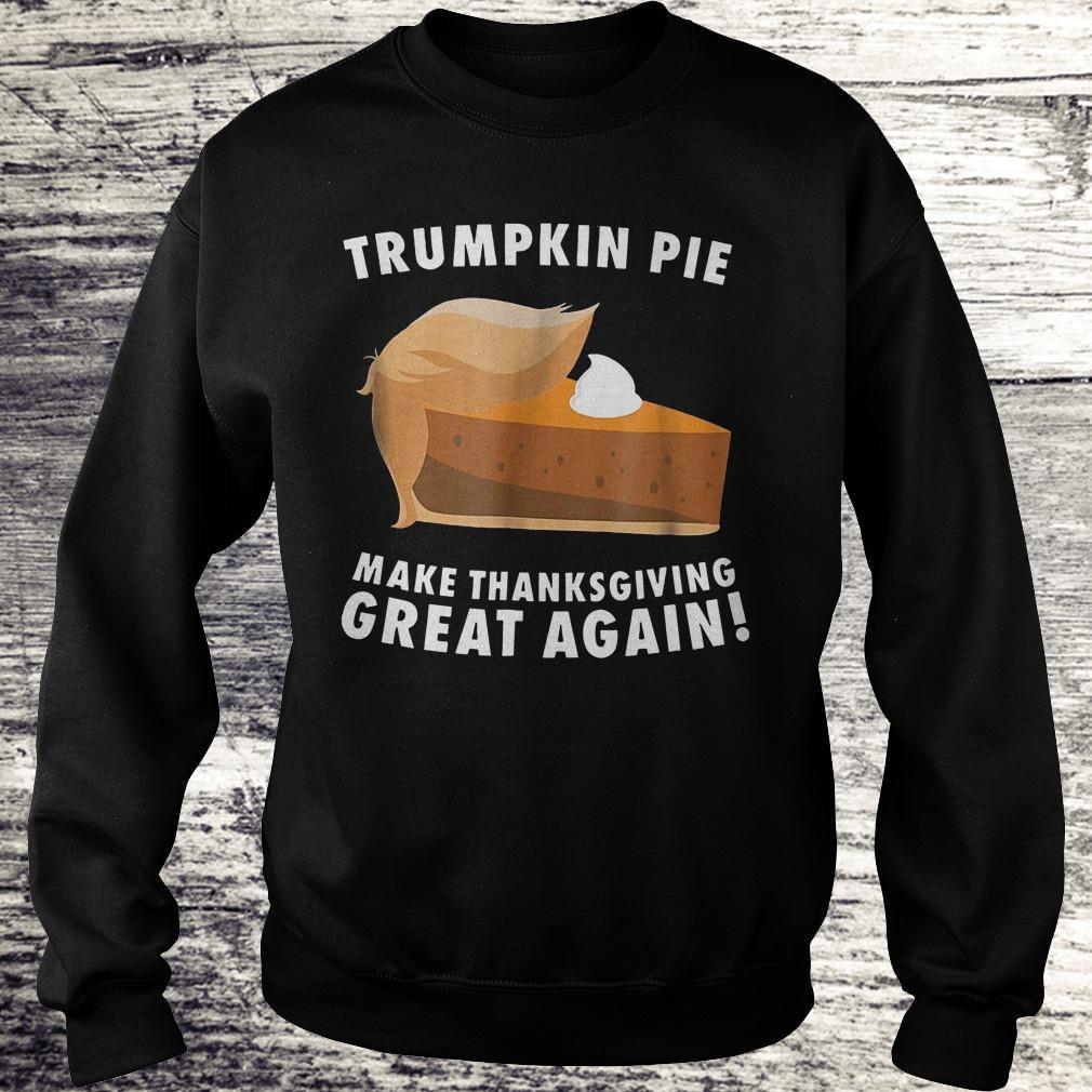 Best price Trumpkin pie make thanksgiving great again shirt