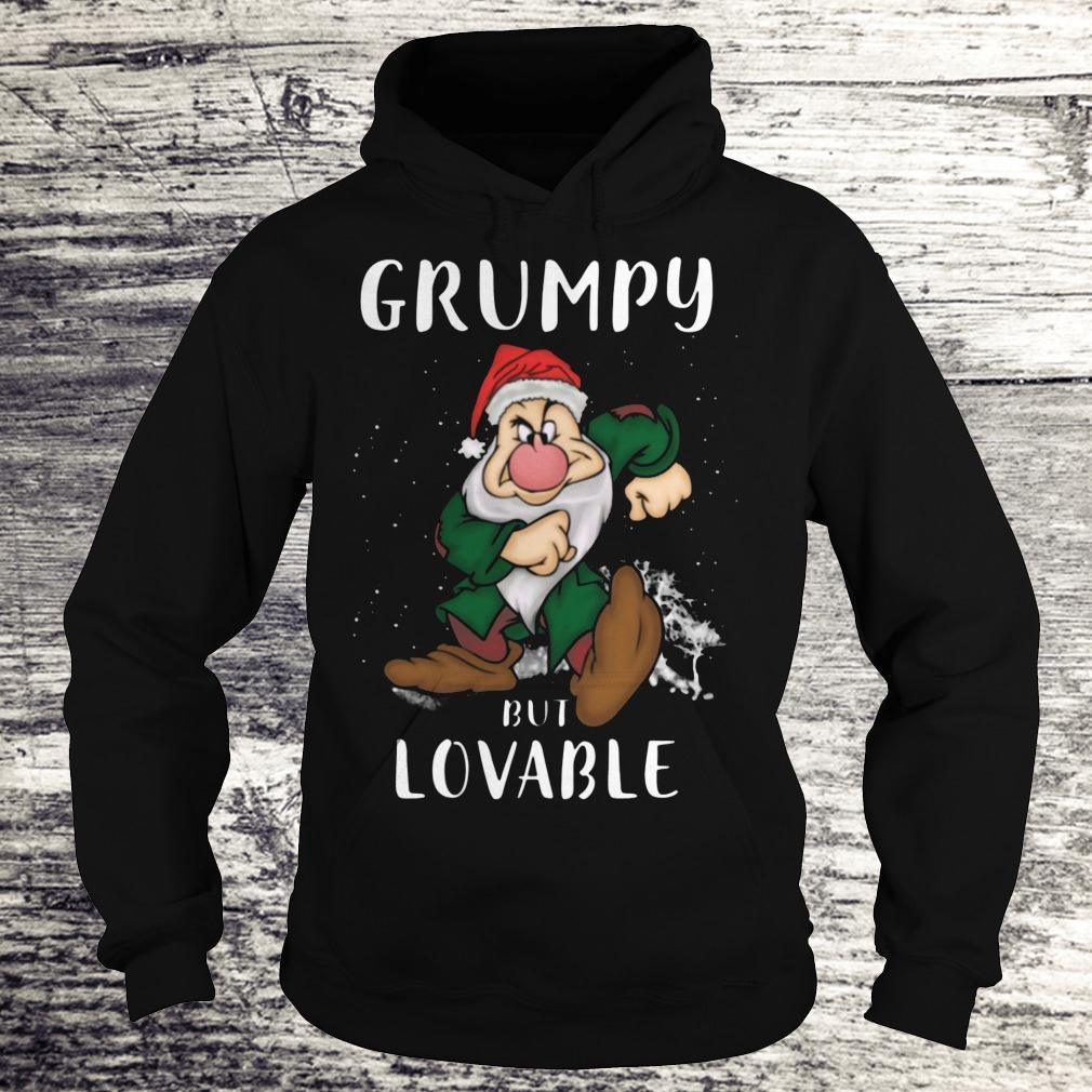 Hot Grumpy but lovable Shirt Hoodie