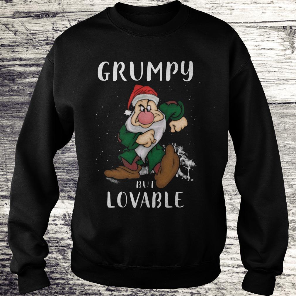 Hot Grumpy but lovable Shirt Sweatshirt Unisex