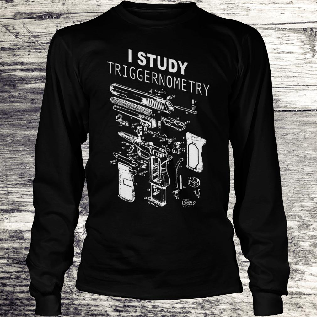 Official I Study Triggernometry shirt Longsleeve Tee Unisex