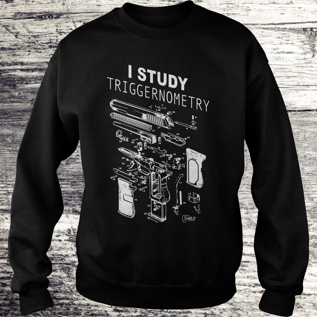 Official I Study Triggernometry shirt Sweatshirt Unisex