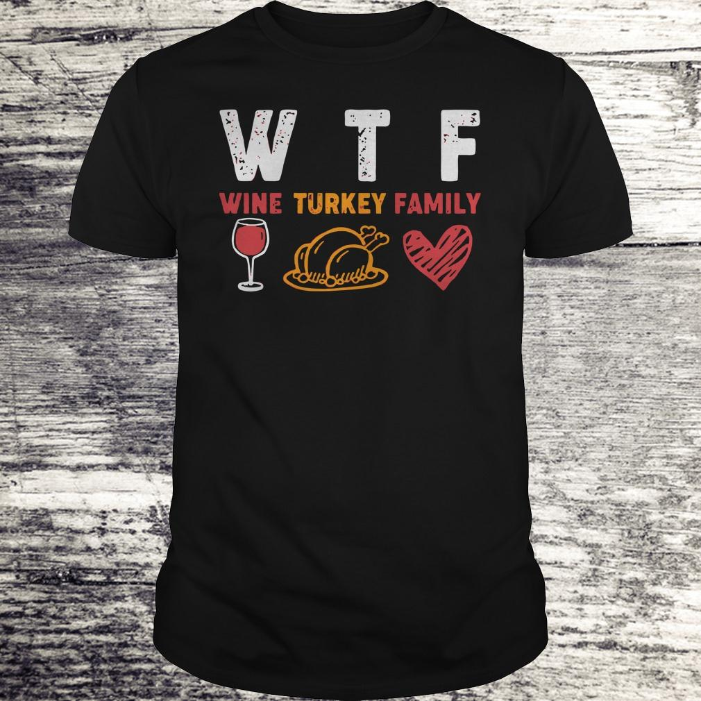 Official WTF wine turkey family shirt Classic Guys / Unisex Tee