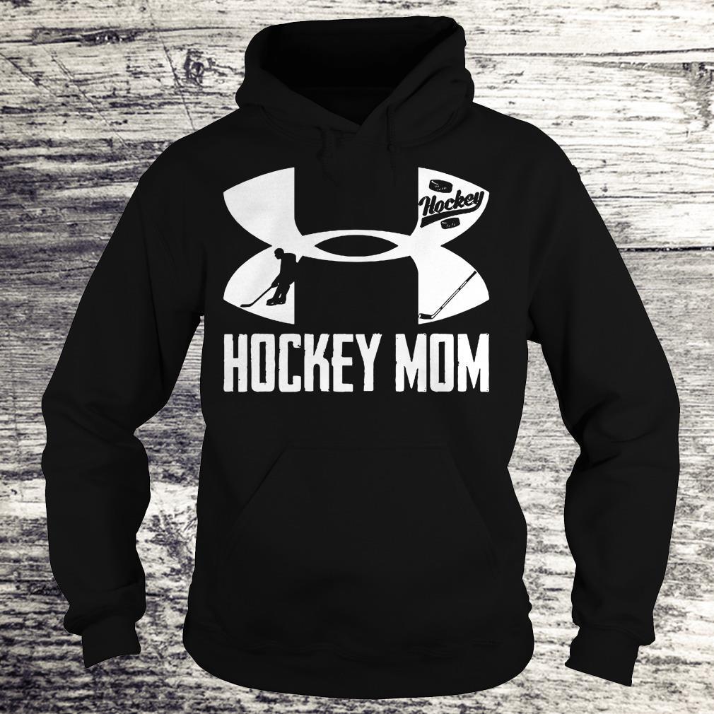 Original Under Armour Hockey Mom shirt Hoodie