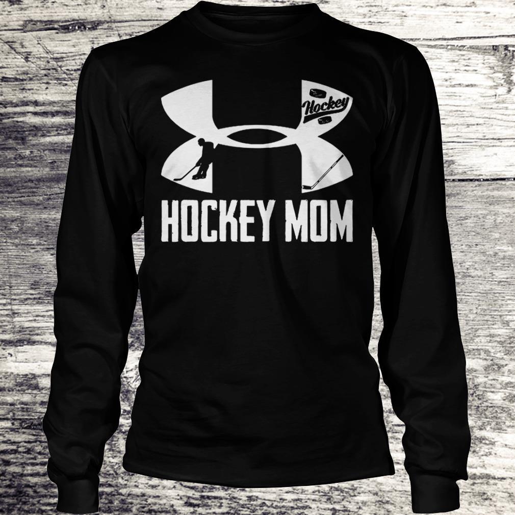 Original Under Armour Hockey Mom shirt Longsleeve Tee Unisex