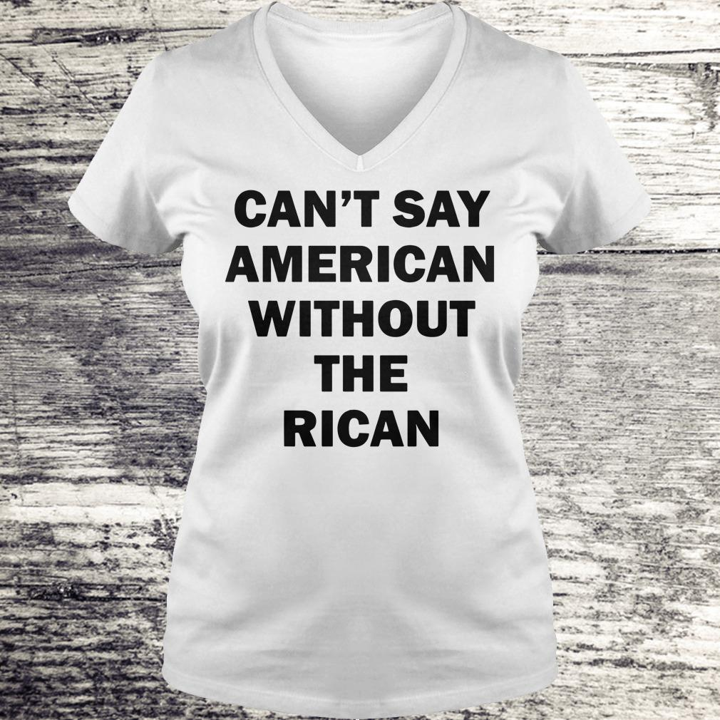 The best Can't say American without the rican John Leguizamo shirt Ladies V-Neck