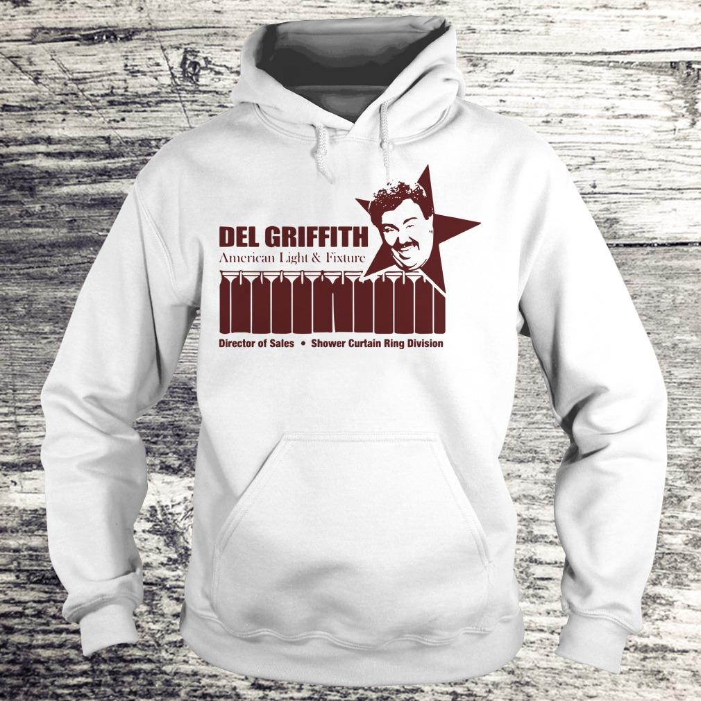 Top Del Griffith director of sale American Light and Fixture shirt Hoodie