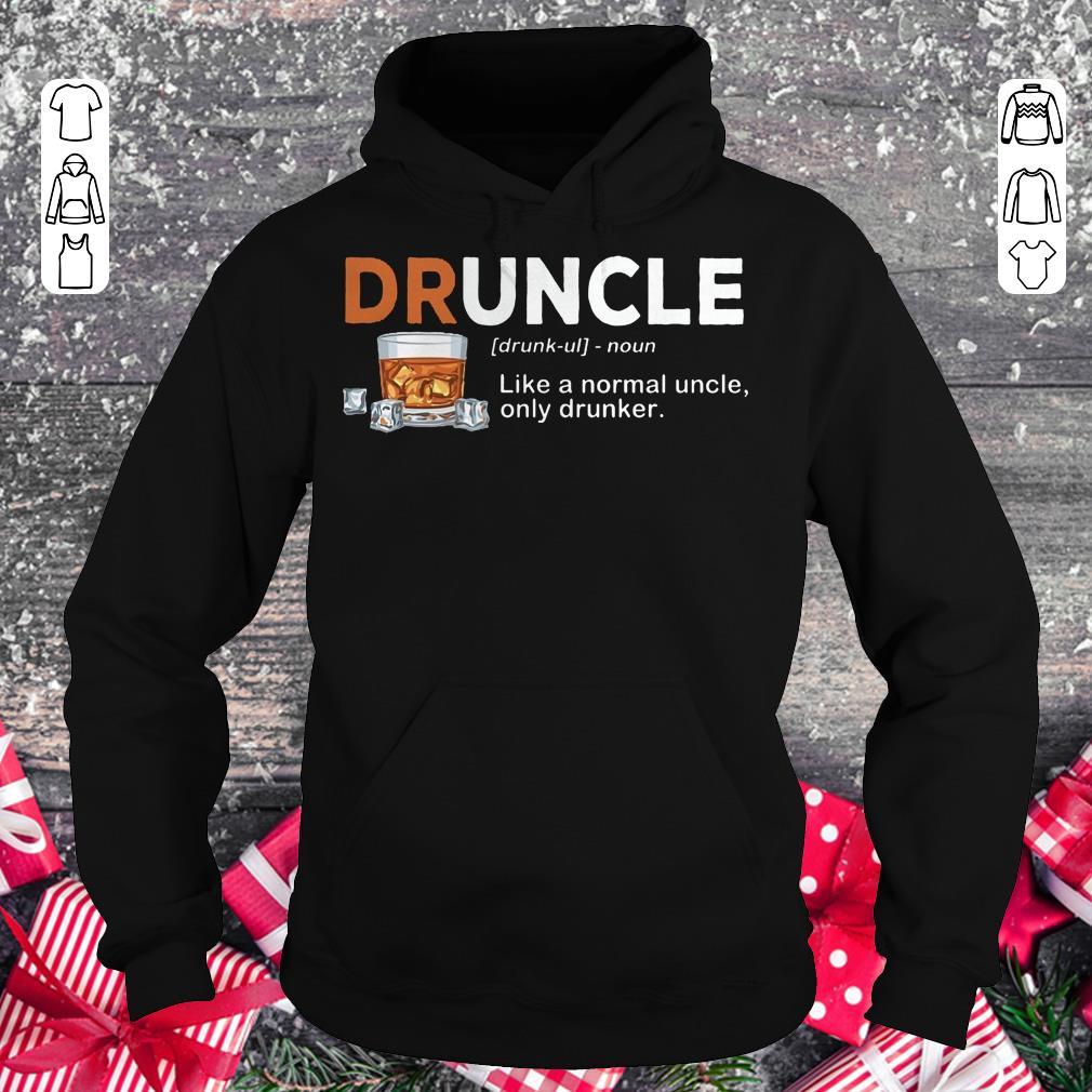 Premium Druncle definition Shirt sweater Hoodie