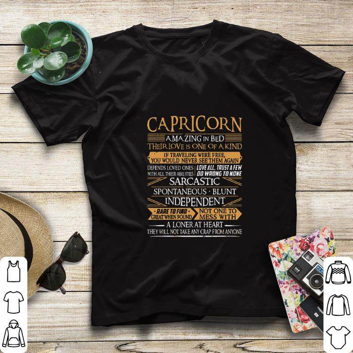 Original Capricorn a loner at heart they will not take any crap from anyone shirt