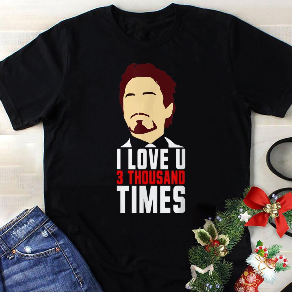 00a94d57 Original Tony Stark I Love You 3000 Father's Day shirt, hoodie ...