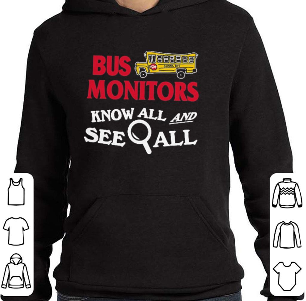 Bus monitors know all and see all shirt