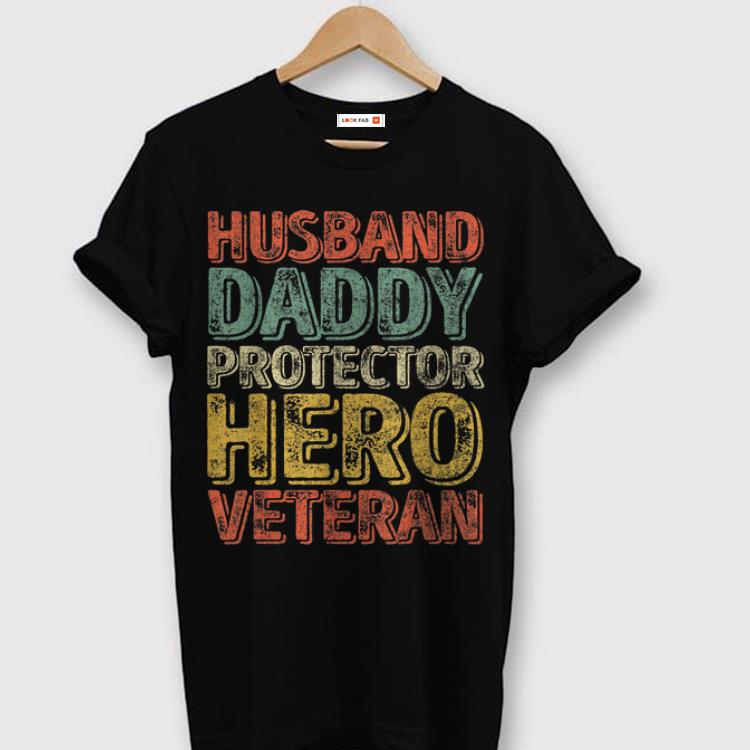 e0c558db Husband Daddy Protector Hero Veteran shirt, hoodie, sweater ...