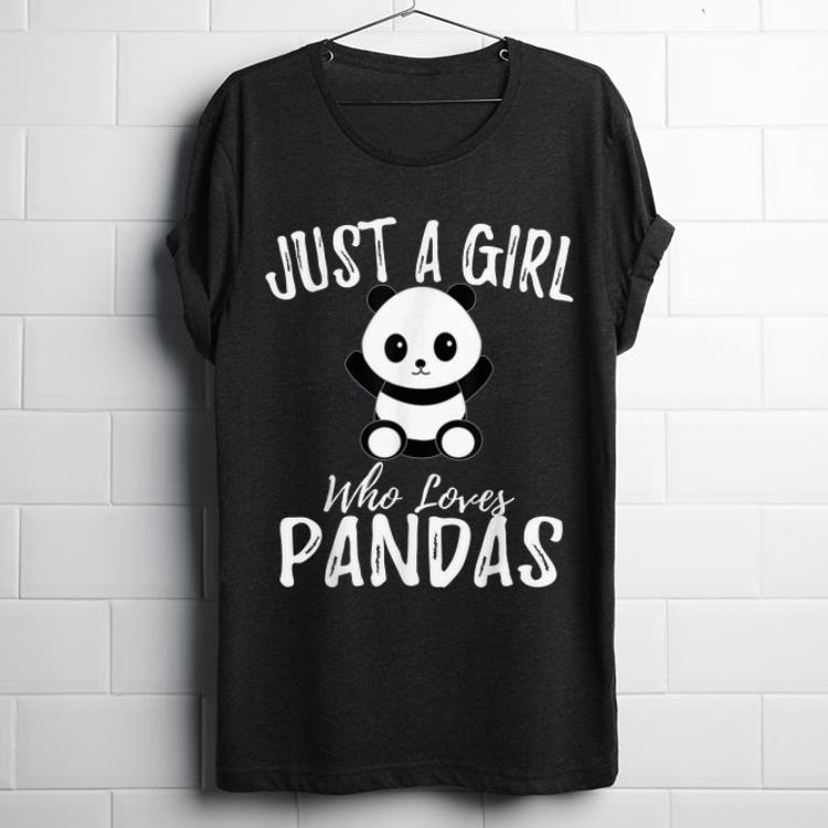 ec92ce3d Awesome Just A Girl Who Loves Pandas shirt