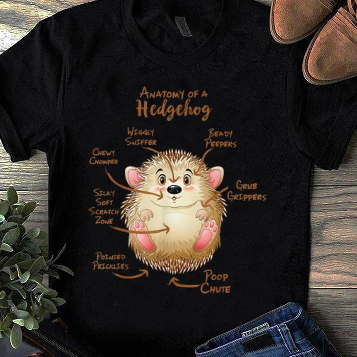 Hot Anatomy Of A Hedgeog Beady Peepers Grub Grippers shirt