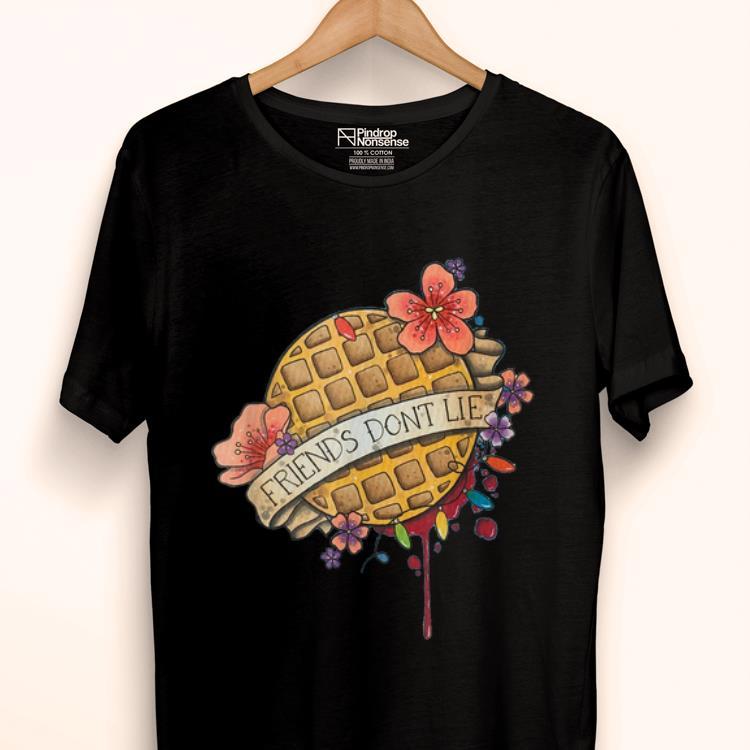 Premium Friends Dont Lie Waffle Flower shirt