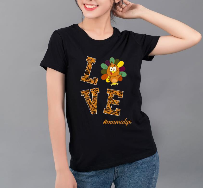 Hot Womens Love Mama Turkey Thanksgiving Flower Gift shirt