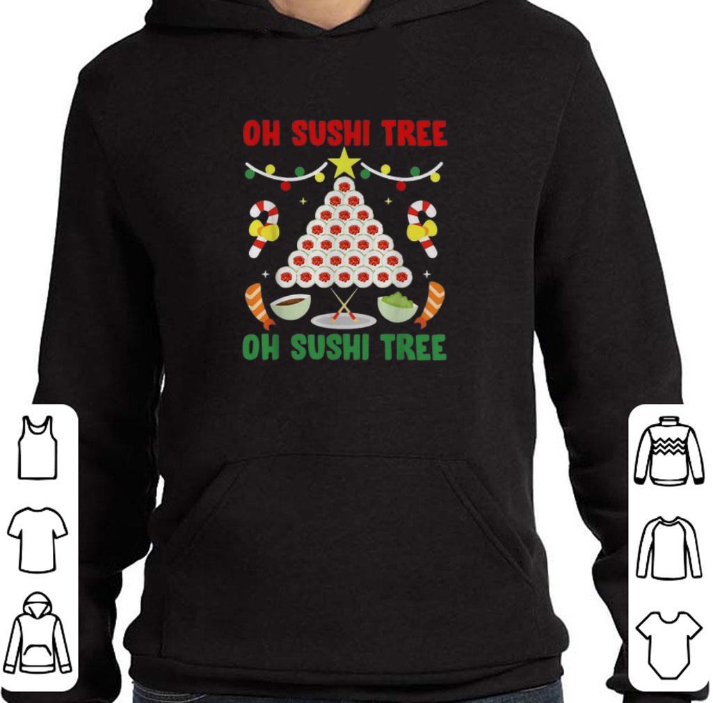 Awesome Oh Sushi tree oh Sushi tree Christmas shirt